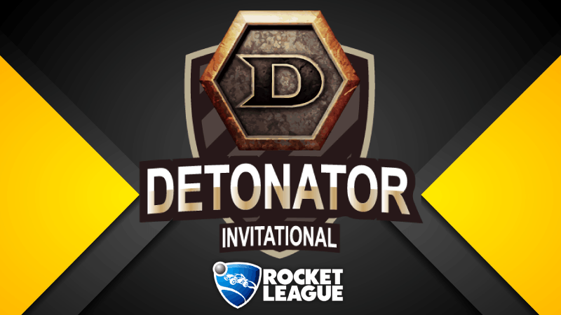 DETONATOR INVITIATIONAL ROCKET-LEAGUE